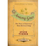 Amazing Grace by Steve Turner
