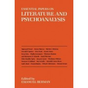 Essential Papers on Literature and Psychoanalysis by Emanuel Berman