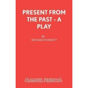 Present from the Past by Richard Everett