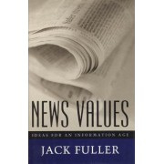 News Values by Jack Fuller