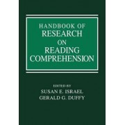 Handbook of Research on Reading Comprehension by Susan E. Israel