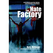 The Hate Factory by Georgelle Hirliman