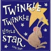 Twinkle Twinkle Little Star by Kate Toms