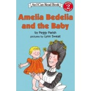 Amelia Bedelia and the Baby by Peggy Parish