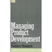 Managing Product Development by Toshihiro Nishiguchi