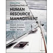 Fundamentals of Human Resource Management, Binder Ready Version by David A DeCenzo