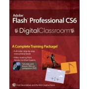 Adobe Flash Professional CS6 Digital Classroom by Fred Gerantabee