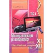 Tehnologia informatiei si a comunicatiilor cls 11 - 12