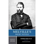 Melville's Short Novels by Herman Melville