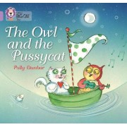 The Owl and the Pussycat by Polly Dunbar