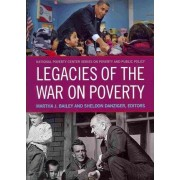 Legacies of the War on Poverty by Martha J. Bailey