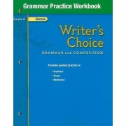 Writer's Choice, Grade 6, Grammar Practice Workbook by Glencoe McGraw-Hill