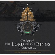 J. R. R. Tolkien The Art of the Lord of the Rings by J.R.R. Tolkien