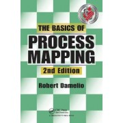 The Basics of Process Mapping by Robert Damelio