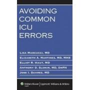 Avoiding Common ICU Errors by Lisa Marcucci