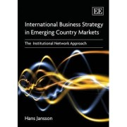 International Business Marketing in Emerging Country Markets by Hans Jansson