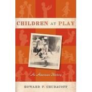 Children at Play by Howard P. Chudacoff