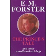 The Prince's Tale by E. M. Forster
