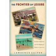 The Frontier of Leisure by Lawrence Culver