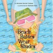 Beach Babies Wear Shades by Michelle Sinclair Colman