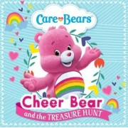 Cheer Bear and the Treasure Hunt Storybook by Care Bears