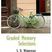 Graded Memory Selections by S D Waterman