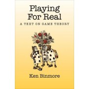 Playing for Real by Ken Binmore