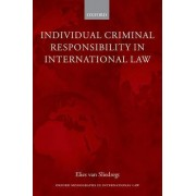 Individual Criminal Responsibility in International Law by Elies Van Sliedregt
