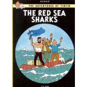 The Adventures of Tintin: The Red Sea Sharks by Herge Herge
