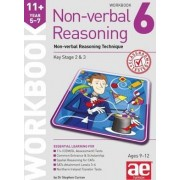 11+ Non-Verbal Reasoning Year 5-7 Workbook 6: Non-Verbal Reasoning Technique 2015 by Stephen C. Curran