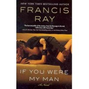 If You Were My Man by Francis Ray