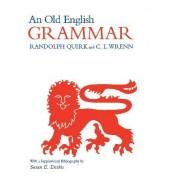 An Old English Grammar by Randolph Quirk