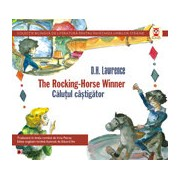 THE ROCKING-HORSE WINNER / CALUTUL CASTIGATOR
