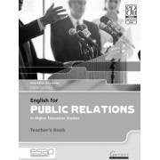 English for Public Relations in Higher Education Studies Teacher's Book B2 TO C2 by Marie McLisky
