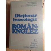 Dictionar Frazeologic Roman-englez - Leon Levitchi, Andrei Bantas, Andreea Gheorghitoiu