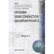 Modern Semiconductor Quantum Physics by Ming-Fu Li