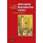 Alternative Reproductive Tactics by Rui F. Oliveira