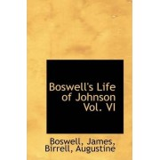 Boswell's Life of Johnson Vol. VI by Boswell James