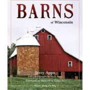 Barns of Wisconsin by Mr Jerry Apps