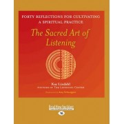 The Sacred Art of Listening by Kay Lindahl