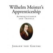Wilhelm Meister's Apprenticeship by Johann Wolfgang von Goethe