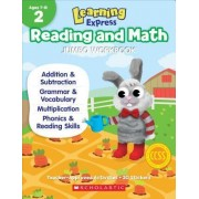 Learning Express Reading and Math Jumbo Workbook Grade 2 by Scholastic Teaching Resources