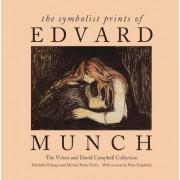 The Symbolist Prints of Edvard Munch by Elizabeth Prelinger