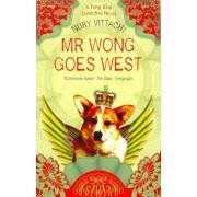 Mr Wong Goes West by Nury Vittachi
