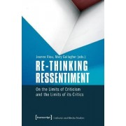 Re-Thinking Ressentiment by Jeanne Riou