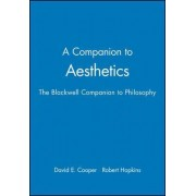 A Companion to Aesthetics by David E. Cooper