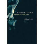 Insatiable Curiosity by Helga Nowotny