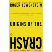 Origins of the Crash by Roger Lowenstein