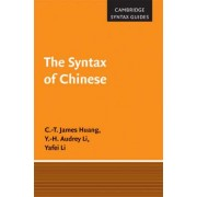 The Syntax of Chinese by C. T. James Huang