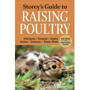 Storey's Guide to Raising Poultry by Glenn Drowns